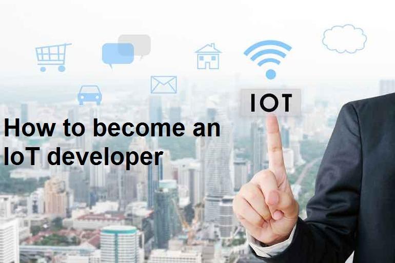 چگونه میتوانیم یک توسعهدهنده اینترنت اشیا شویم؟