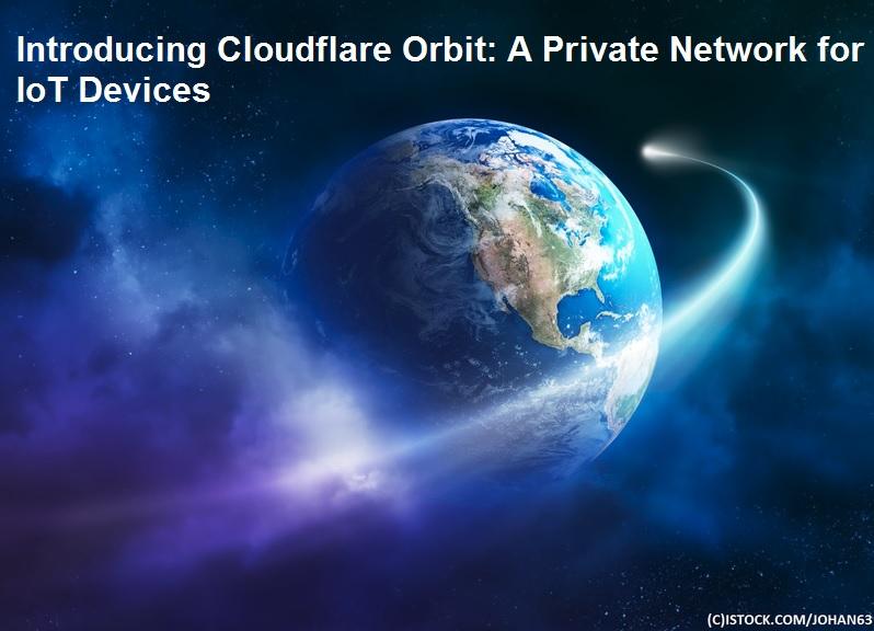 سرویس جدید شرکت CloudFlare از دستگاههای اینترنت اشیا محافظت میکند