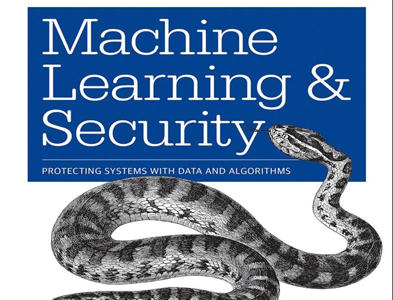 دانلود کنید: یادگیری ماشینی و امنیت، محافظت از سامانهها با دادهها و الگوریتمها