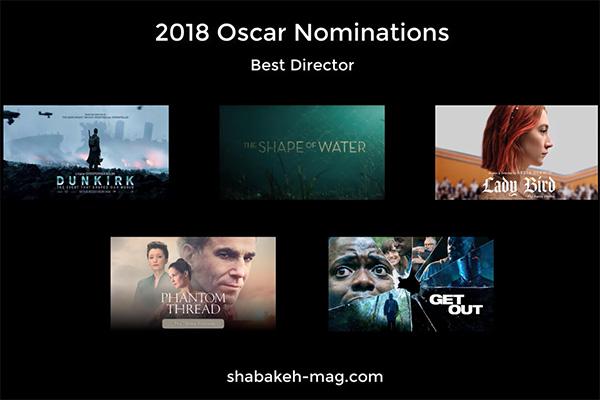 ویدئو: معرفی نامزدهای اسکار 2018 در بخش بهترین کارگردانی