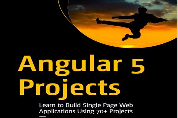 دانلود کنید: آنگولار 5، آموزش ساخت برنامههای وب تک صفحهای همراه با 70 مثال کاربردی