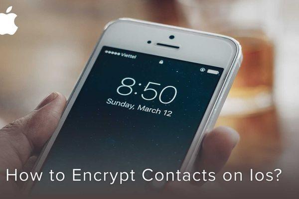 چگونه در گوشی آیفون لیست مخاطبان را رمزگذاری کنیم؟