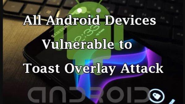 همه دستگاههای اندرویدی به آسیبپذیری خطرناک حمله پوششی آلوده هستند