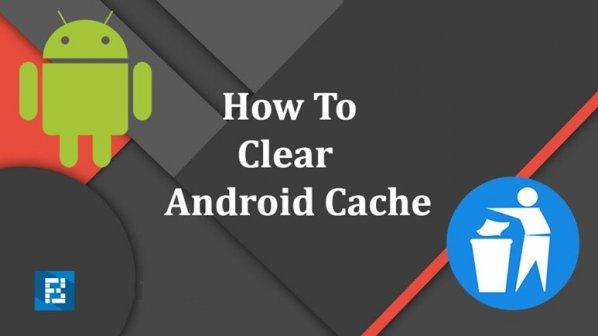 چهار راه برای پاک کردن Android Cache Data و آزادسازی حافظه دستگاه اندرویدی