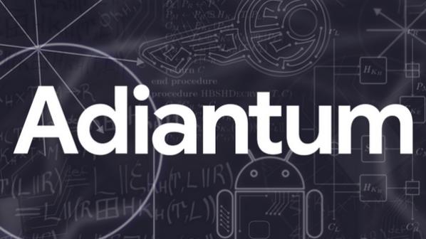 Adiantum سیستم امنیتی رمزگذاری جدید گوگل