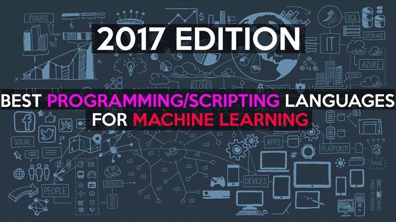بهترین زبانهای برنامهنویسی ویژه یادگیری ماشینی در سال 2017