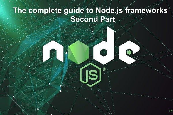 راهنمای جامع چهارچوبهای برتر Node.js (بخش دوم)