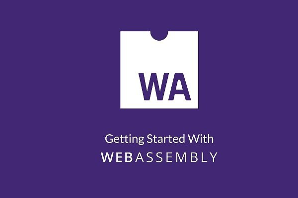 چگونه با WebAssembly اپلیکیشنهای باینری با عملکرد بالا را به مرورگر وارد کنیم