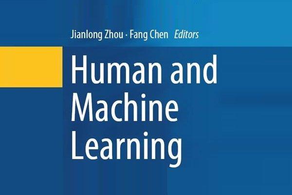 دانلود کنید: کتاب یادگیری ماشین و انسان؛ اعتماد، شفافیت، قابل مشاهده و قابل شرح