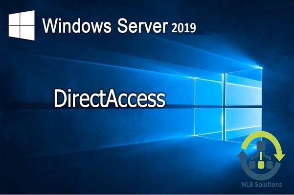 DirectAccess در ویندوز سرور 2019 به چه ملزوماتی نیاز دارد؟